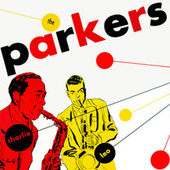 The Parkers by Charlie Parker