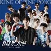 Fake Motion -Tatta Hitotsuno Negai- de King of Ping Pong