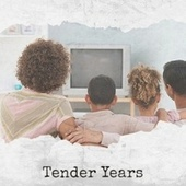 Tender Years by Various Artists