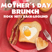 Mother's Day Brunch Rock Hits Background de Various Artists