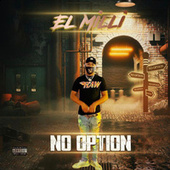 No Option by ElMilli