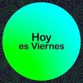 Hoy es Viernes de Various Artists