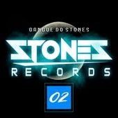 GANGUE DO STONES / STONES - 02 de Mister Stones