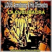 La Cucuracha by Louis Armstrong