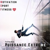 Extreme puissance (Training mods) de Motivation Sport Fitness