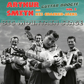Big Mountain Stage, Vol. 2 by Arthur Smith