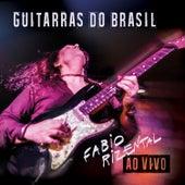 Guitarras do Brasil Ao Vivo de Fabio Rizental