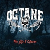 The Life I Choose von Octane