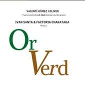 Or Verd von Ivan Santaeularia