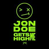 Gets Me High by Jon Doe