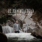El Río Del Cielo feat. Ale Fdz by Marcos Witt