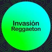Invasión Reggaeton de Various Artists