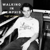 Walking in Memphis von Todd Michael