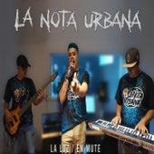 La Luz / En Mute de La Nota Urbana