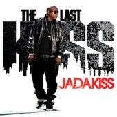The Last Kiss (Exclusive Edition (Edited)) by Jadakiss