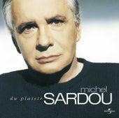 Du Plaisir de Michel Sardou