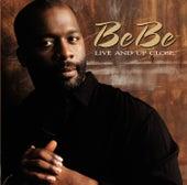 Live Up  & Close de BeBe Winans