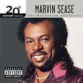 20th Century Masters: The Millennium Collection: The Best Of Marvin Sease by Marvin Sease