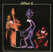 Arthur H de Arthur H