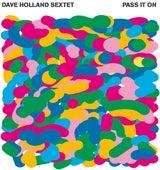 Pass It On von Dave Holland
