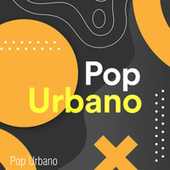Pop Urbano by Various Artists