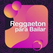 Reggaeton Para Bailar de Various Artists
