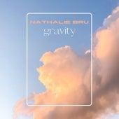 Gravity (Live) by Nathalie Bru
