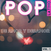 Pop Latino De Amor Y Desamor Vol. 1 von Various Artists