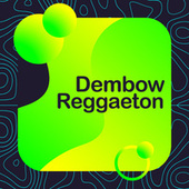 Dembow Reggaeton de Various Artists