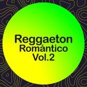 Reggaeton Romántico Vol.2 de Various Artists