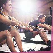 60 Min Cardio by Various Artists