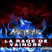 La rage de vaincre by Meteke