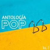 Antología Pop Vol. 2 by Various Artists