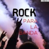 Rock Para La Banda Vol. 2 by Various Artists