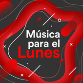 Música Para el Lunes von Various Artists