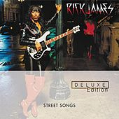 Street Songs (Deluxe Edition) by Rick James