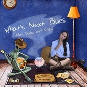 What's Next Blues by Alien Being
