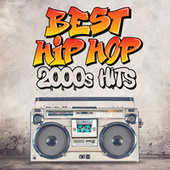 Best Hip Hop 2000's Hits de Various Artists