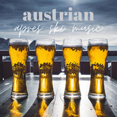 Austrian Aprés Ski Music de Various Artists