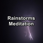 Rainstorms Meditation by Relaxing Rain (1)