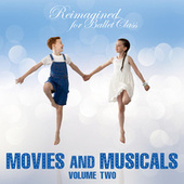 Reimagined for Ballet Class: Movies and Musicals, Vol. 2 de Andrew Holdsworth