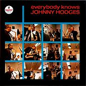 Everybody Knows by Johnny Hodges