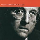 Bad Love by Randy Newman
