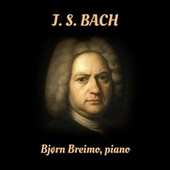 Bach: The Well-Tempered Clavier (Excerpts) / Chromatic Fantasia and Fugue de Bjørn Breimo