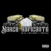 Narco Traficante (feat. Big Los & Tommy Calle) de Ricky Versetti