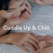 Cuddle up & Chill von Various Artists