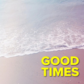 Good Times de Various Artists