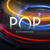 POP Extraordinario by Various Artists