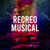 Recreo Musical by Various Artists