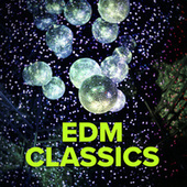 EDM Classics de Various Artists